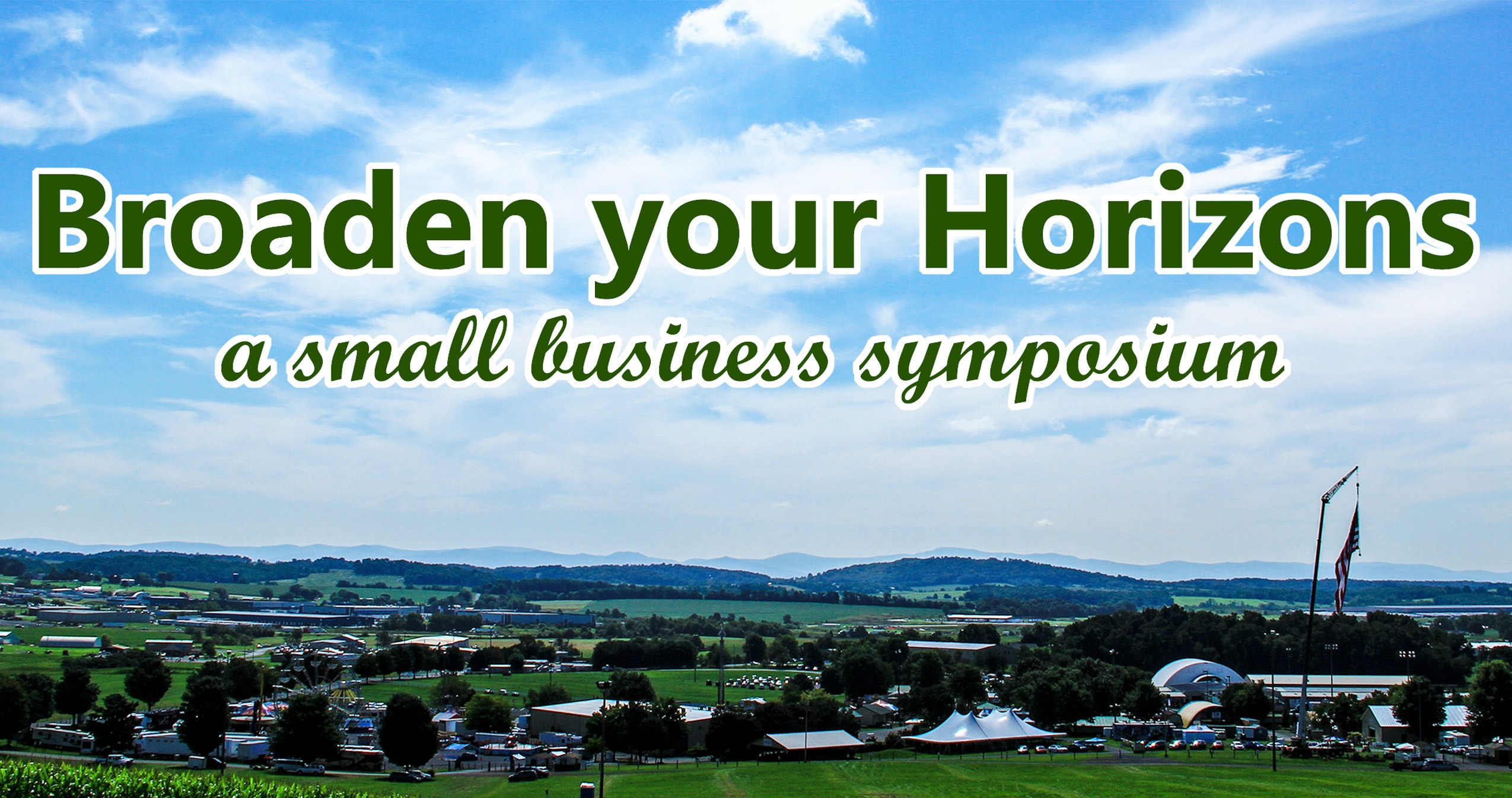 Broaden Your Horizons - a small business symposium @ VMI Hall of Valor, Marshall Hall | Lexington | Virginia | United States