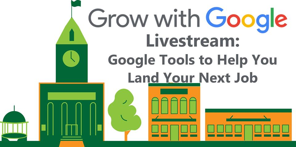 "Google Tools for Job Searchers: a Free ""Grow with Google"" Livestream @ Virtual"